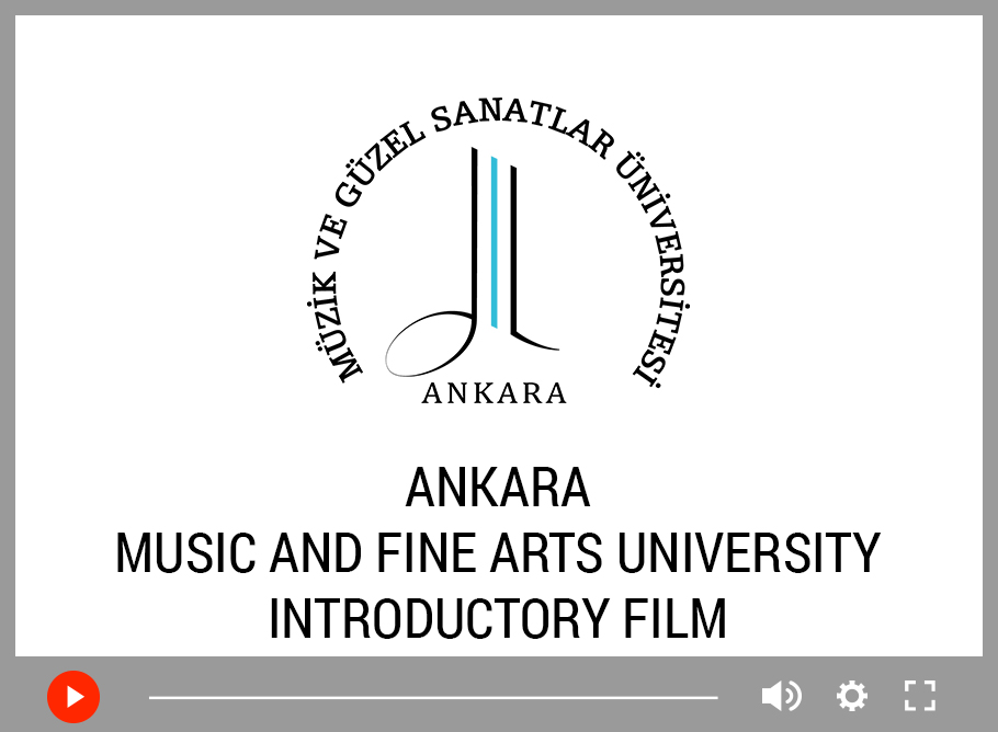 Ankara Müzik ve Güzel Sanatlar Üniversitesi İngilizce Tanıtım Filmi