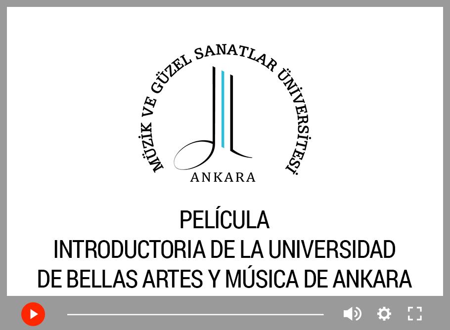 Ankara Müzik ve Güzel Sanatlar Üniversitesi İspanyolca Tanıtım Filmi
