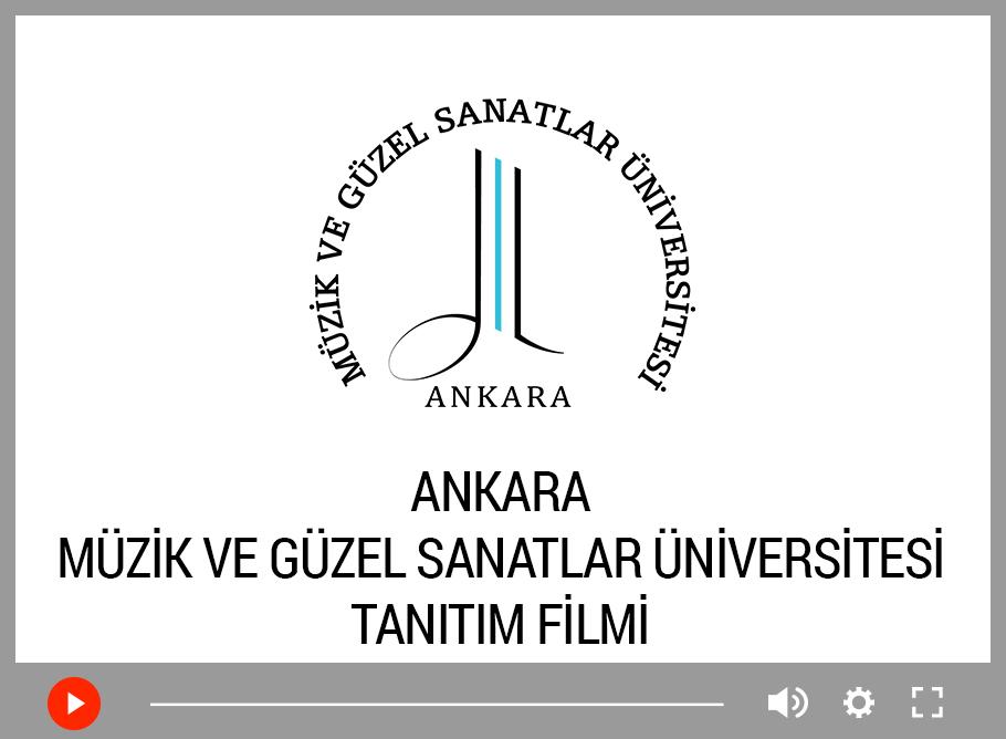 Ankara Müzik ve Güzel Sanatlar Üniversitesi Türkçe Tanıtım Filmi