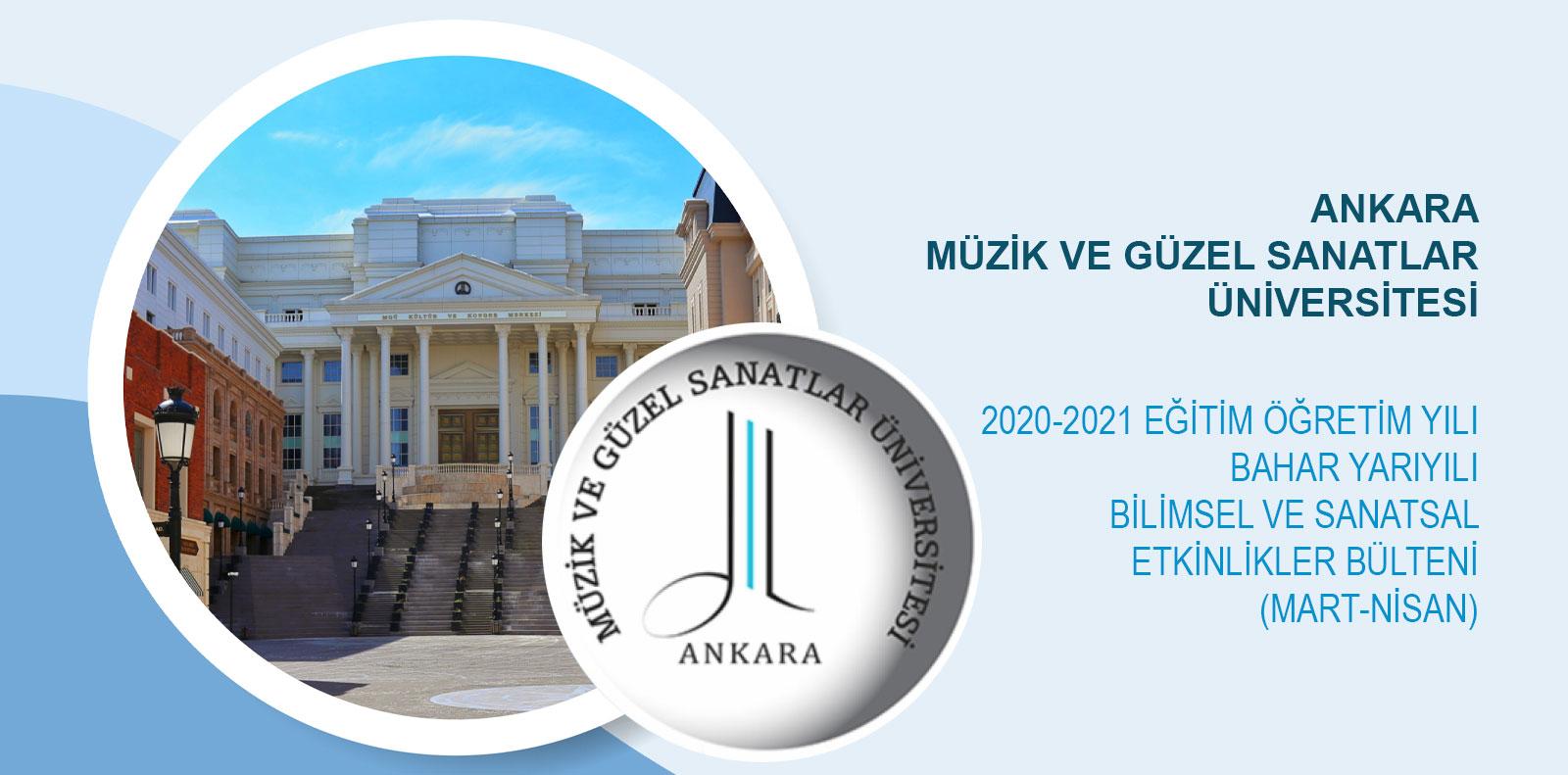 2020-2021 EĞİTİM ÖĞRETİM YILI BAHAR YARIYILI BİLİMSEL VE SANATSAL ETKİNLİKLER BÜLTENİ (MART-NİSAN)