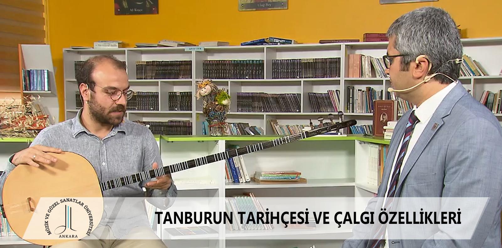 EBA TV TANBURUN TARİHÇESİ VE ÇALGI ÖZELLİKLERİ