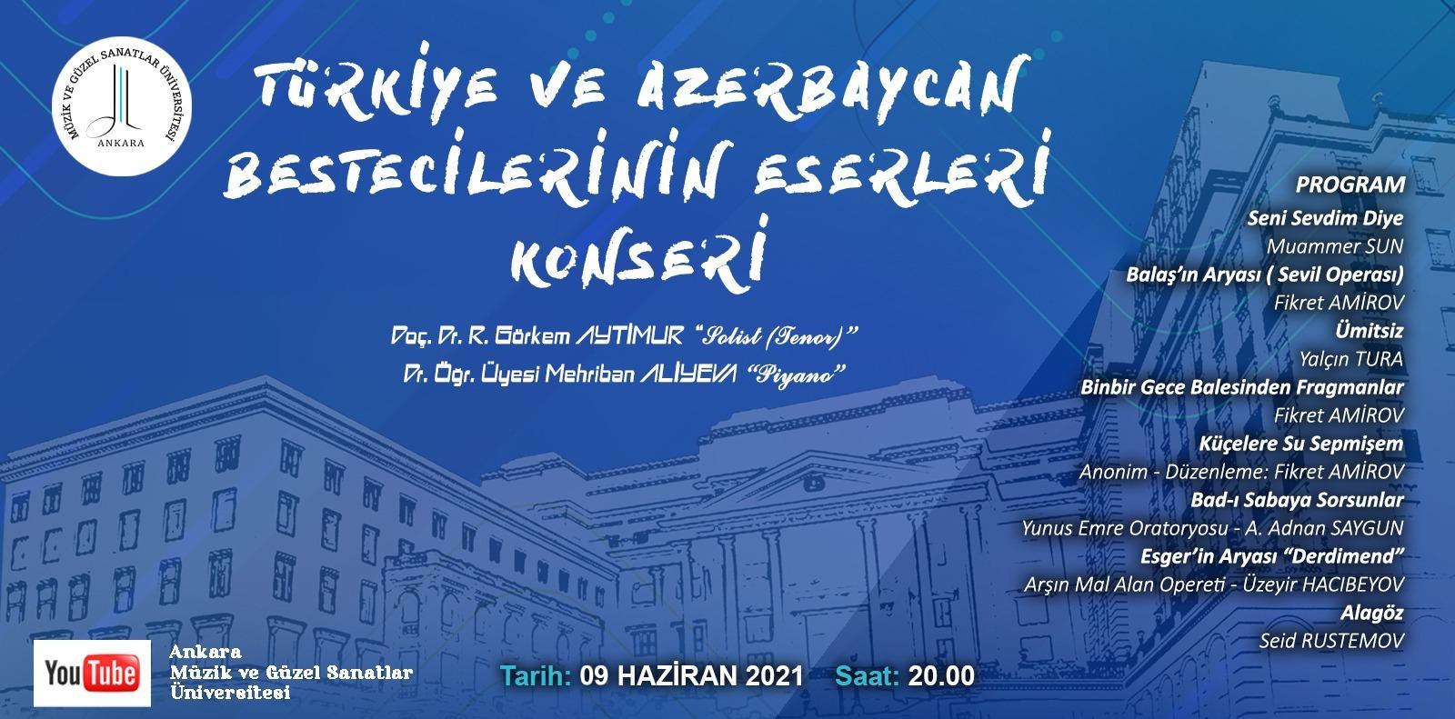 TÜRKİYE VE AZERBAYCAN BESTECİLERİNİN ESERLERİ KONSERİ
