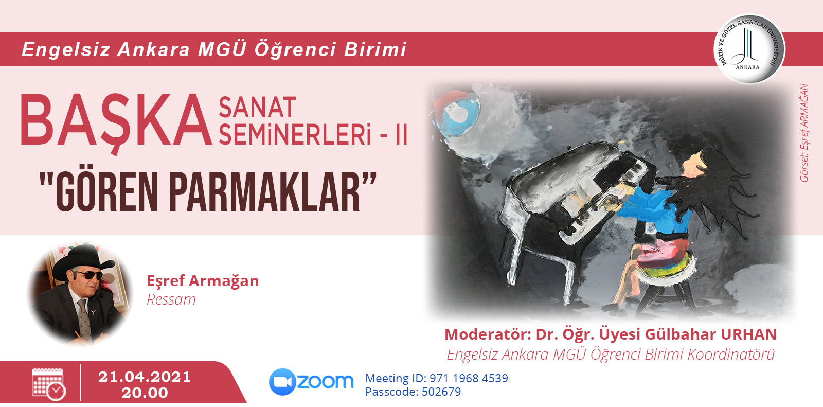 "BAŞKA SANAT SEMİNERLERİ –II ""GÖREN PARMAKLAR"""
