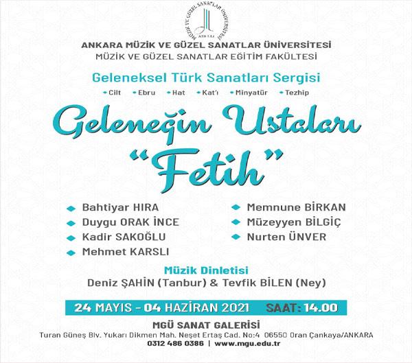 """Geleneğin Ustaları """"Fetih"""" Geleneksel Türk Sanatları Sergisi"""