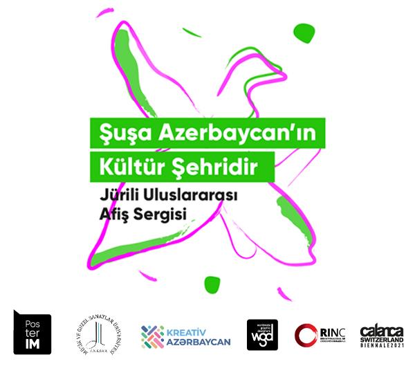 'Şuşa Azerbaycan'ın Kültür Şehridir' Jürili Uluslararası Afiş Sergisi