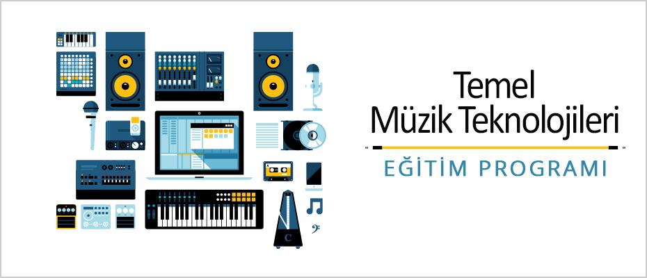 Temel Müzik Teknolojileri Eğitim Programı